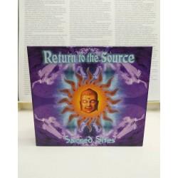 RETURN TO THE SOURCE Sacred...