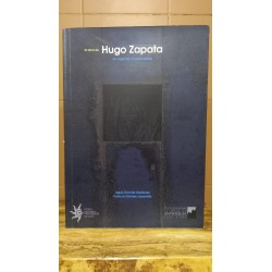 La obra de Hugo Zapata  -...