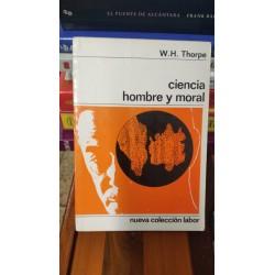 CIENCIA HOMBRE Y MORAL