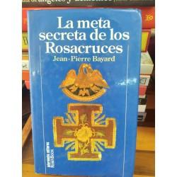 LA META SECRETA DE LOS...