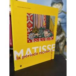 Matisse, La Période Niçoise...